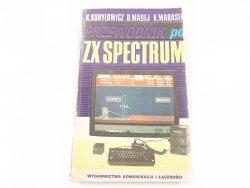 PRZEWODNIK PO ZX SPECTRUM - K. Kuryłowicz 1986
