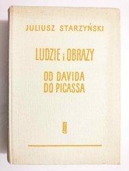 LUDZIE I OBRAZY. OD DAVIDA DO PICASSA - Juliusz Starzyński 1958