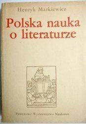 POLSKA NAUKA O LITERATURZE Henryk Markiewicz 1985