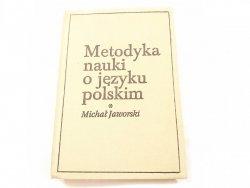 METODYKA NAUKI O JĘZYKU POLSKIM - Michał Jaworski