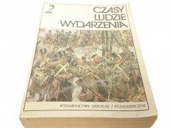 CZASY LUDZIE WYDARZENIA CZĘŚĆ 2 LATA 1795-1918