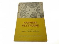 KRWINKI PŁYTKOWE - Red. Kotelba-Witkowska (1984)