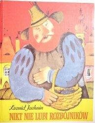 NIKT NIE LUBI ROZBÓJNIKÓW - Leonid Jachnin 1988