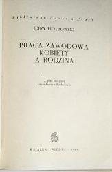 PRACA ZAWODOWA KOBIETY A RODZINA - Piotrowski 1963