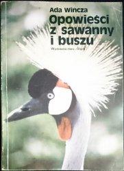 OPOWIEŚCI Z SAWANNY I BUSZU - Ada Wińcza 1981