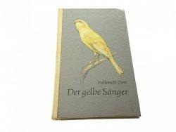 DER GELBE SANGER - Hellmuth Dost 1967