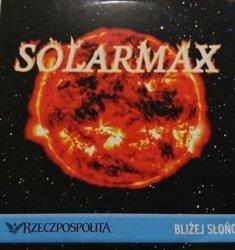 SOLARMAX. BLIŻEJ SŁOŃCA