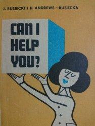CAN I HELP YOU? - J. Rusiecki, H. Andrews-Rusiecka