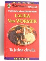 TA JEDNA CHWILA - Laura Van Wormer 1996