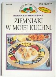 ZIEMNIAKI W MOJEJ KUCHNI - Hanna Szymanderska 1997