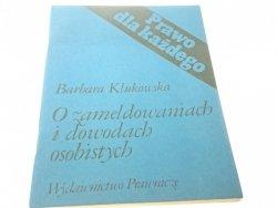 O ZAMELDOWANIACH I DOWODACH OSOBISTYCH - Klukowska