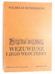 WEZUWIUSZ I JEGO WŁÓCZĘDZY - Wilhelm Hunermann 1985