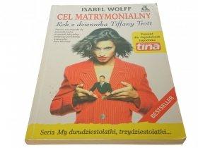 CEL MATRYMONIALNY - ISABEL WOLFF