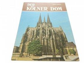 DER KOLNER DOM - Jakob Schlafke 1980