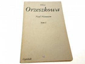 NAD NIEMNEM TOM 1 - Eliza Orzeszkowa (1984)