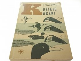 DZIKIE KACZKI - R. Dzięciołowski, E. Frankiewicz
