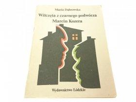 WILCZĘTA Z CZARNEGO PODWÓRZA; MARCIN...- Dąbrowska