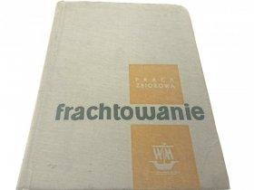 FRACHTOWANIE - Praca Zbiorowa 1962