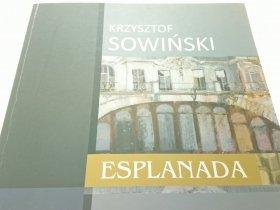 ESPLANADA - Krzysztof Sowiński 2012