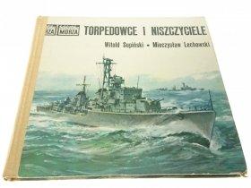 TORPEDOWCE I NISZCZYCIELE - W Supiński M Lechowski