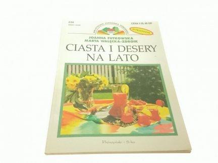 CIASTA I DESERY NA LATO - Futkowska Walęcka-Zdroik