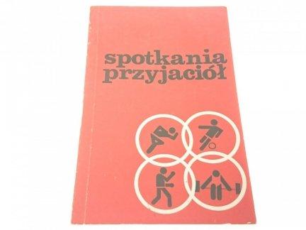 SPOTKANIA PRZYJACIÓŁ - 60' ROCZNICA WSRP