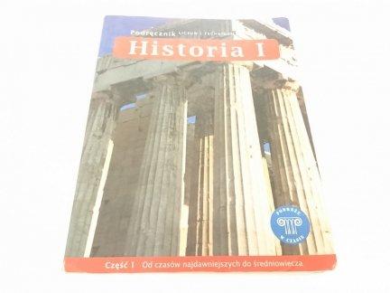 HISTORIA I CZ 1 OD CZASÓW NAJDAWNIEJSZYCH DO ŚRED.