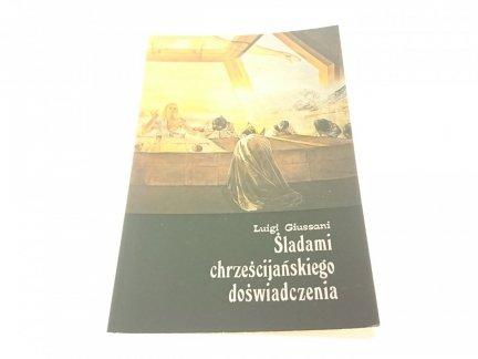 ŚLADAMI CHRZEŚCIJAŃSKIEGO DOŚWIADCZENIA - Giussani