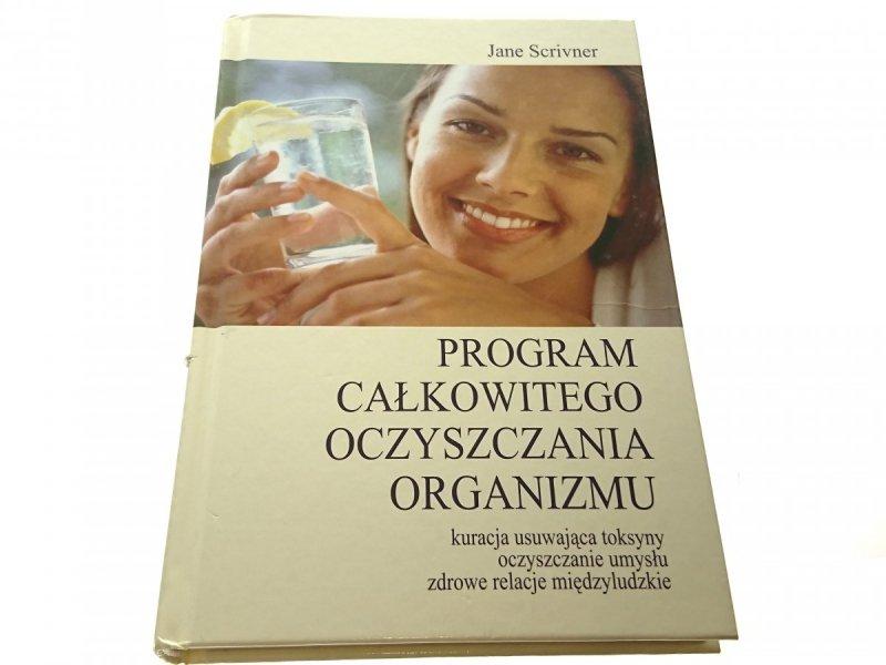 PROGRAM CAŁKOWITEGO OCZYSZCZANIA ORGANIZMU 2004