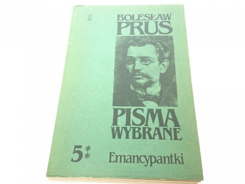 PISMA WYBRANE 5 TOM 2 EMANCYPANTKI - Prus 1984