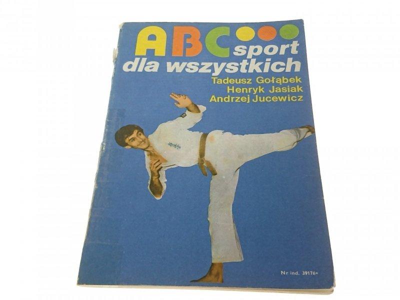 ABC SPORT DLA WSZYSTKICH - T. Gołąbek i inni