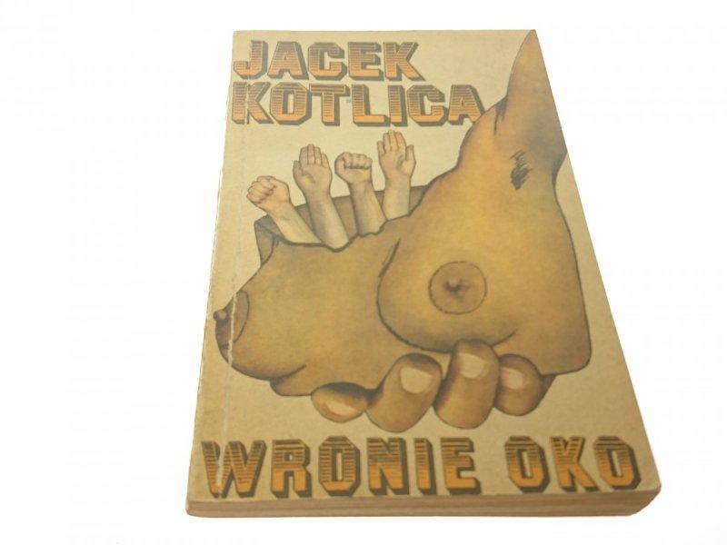 WRONIE OKO - Jacek Kotlica (1977)