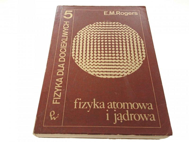 FIZYKA DLA DOCIEKLIWYCH 5 FIZYKA ATOMOWA - Rogers