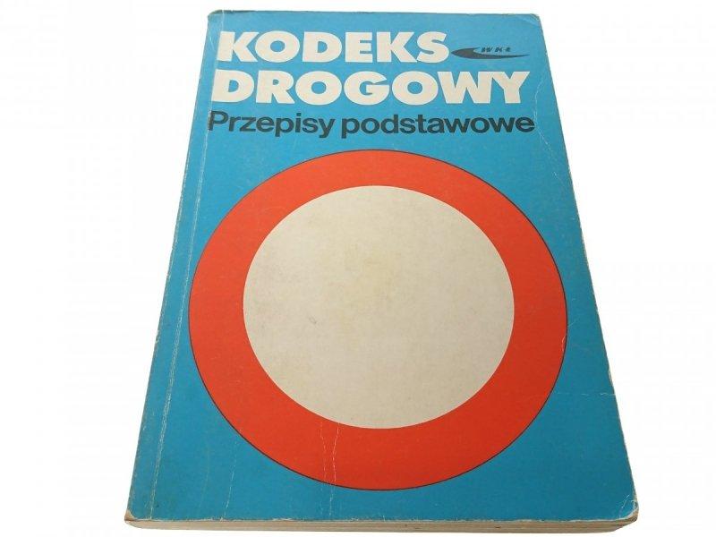 KODEKS DROGOWY. PRZEPISY PODSTAWOWE 1995