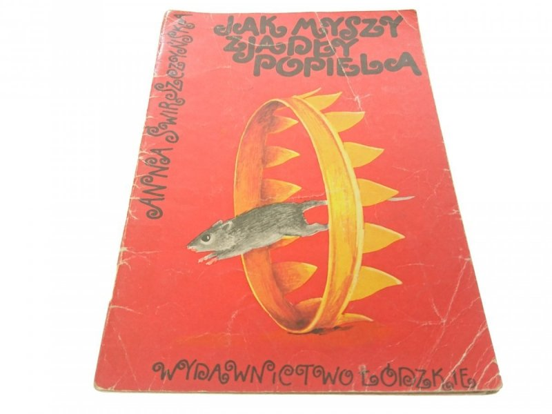 JAK MYSZY ZJADŁY POPIELA - Świrszczyńska (1983)