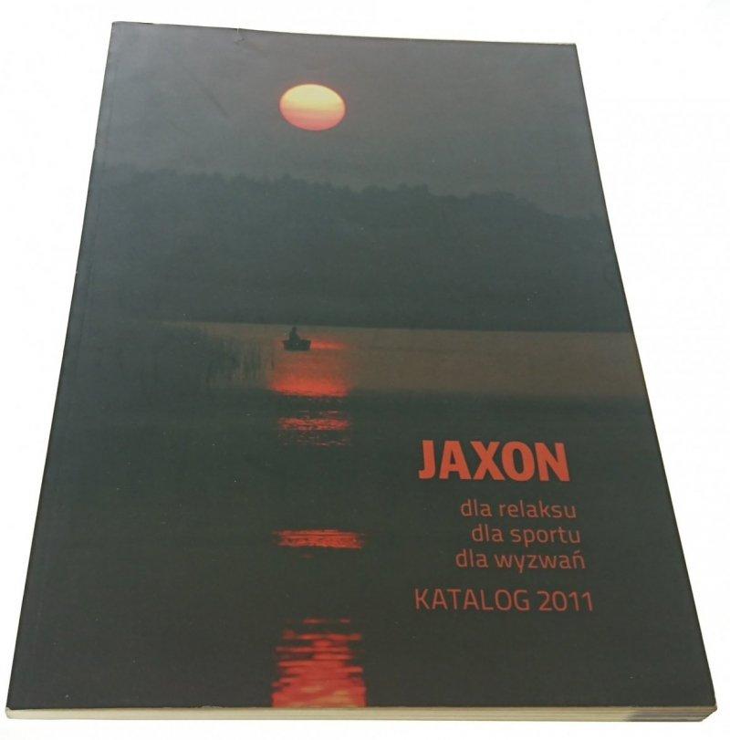 JAXON DLA RELAKSU DLA SPORTU DLA WYZWAŃ 2011