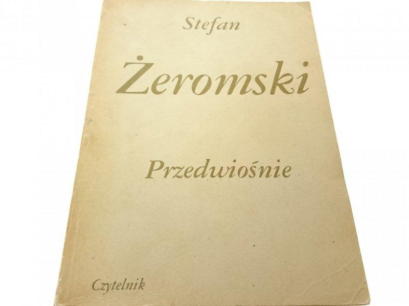 PRZEDWIOŚNIE - Stefan Żeromski (Wyd. XVII 1980)
