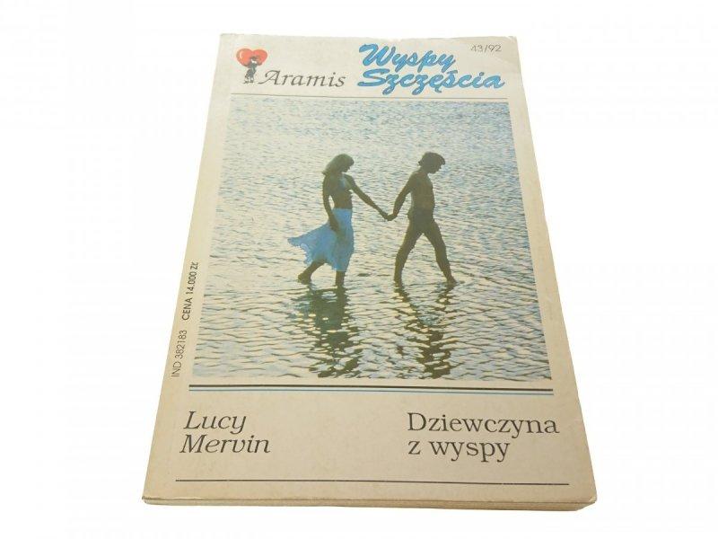 DZIEWCZYNA Z WYSPY - Lucy Mervin (1992)