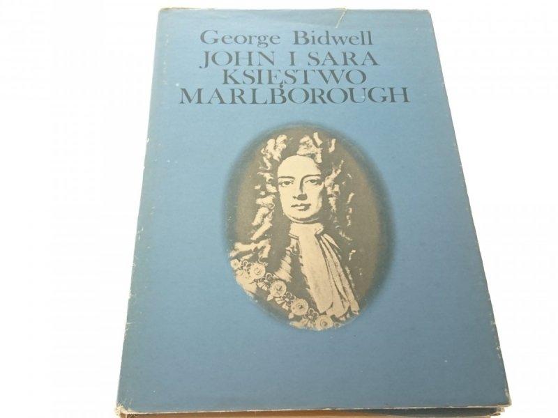 JOHN I SARA. KSIĘSTWO MARLBOROUGH - G. Bidwell