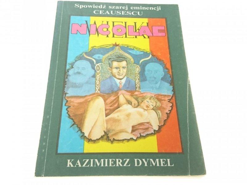 WIELKI NICOLAE - Kazimierz Dymel (1990)