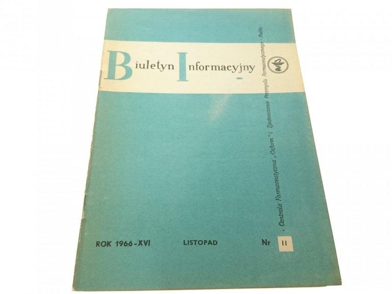 BIULETYN INFORMACYJNY ROK 1966-XVI LIS NR. 11