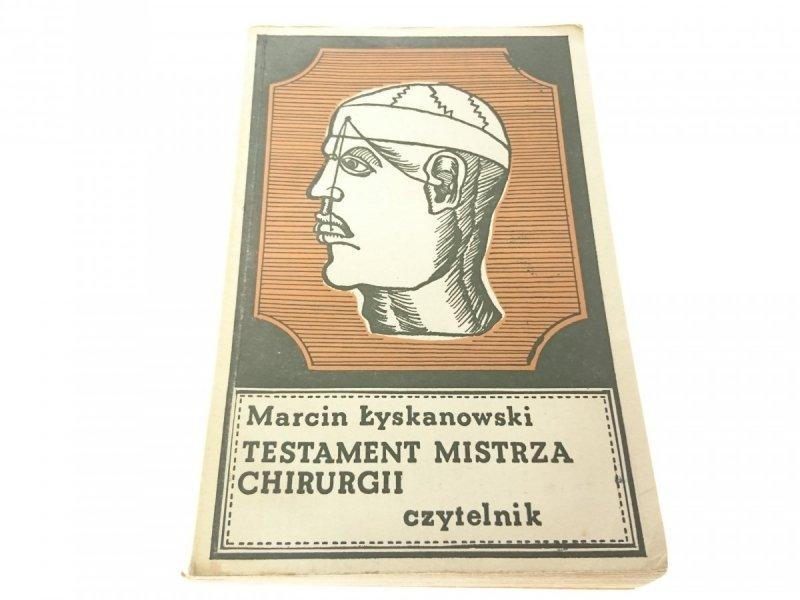 TESTAMENT MISTRZA CHIRURGII - Łyskanowski (1974)