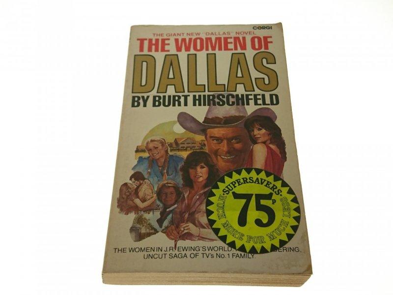 THE WOMEN OF DALLAS - Burt Hirschfeld