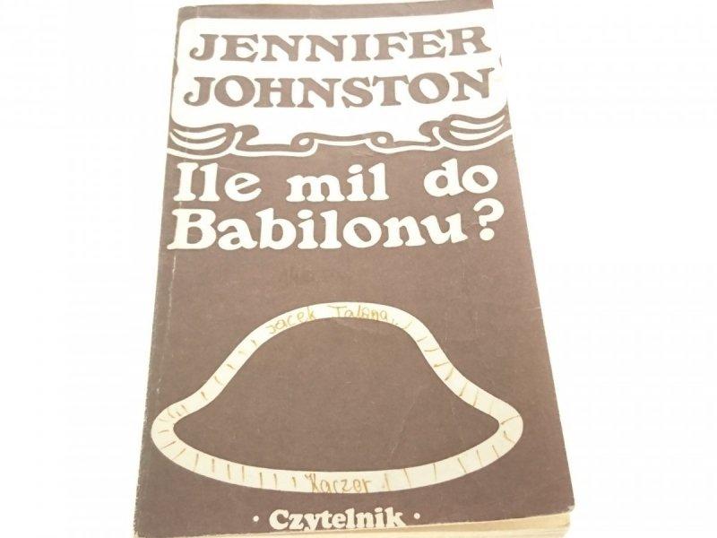 ILE MIL DO BABILONU? - Jennifer Johnston 1977