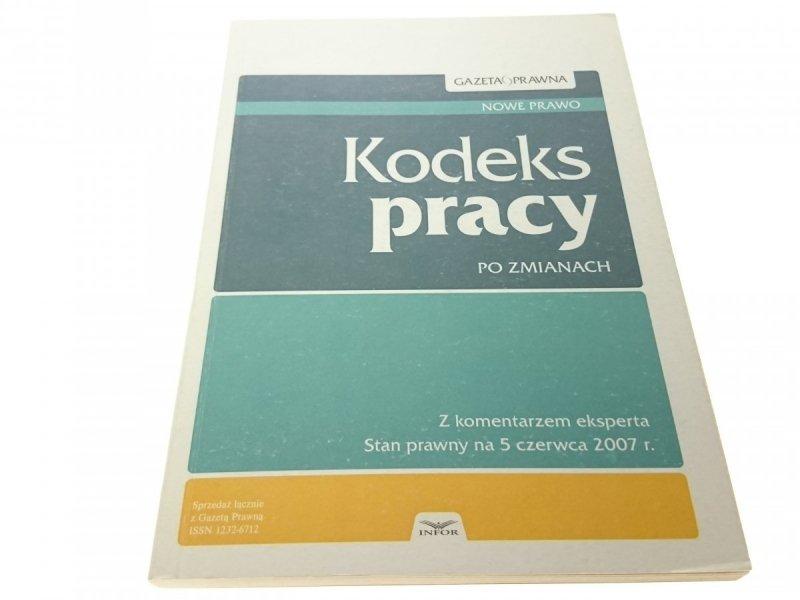 KODEKS PRACY PO ZMIANACH 2007