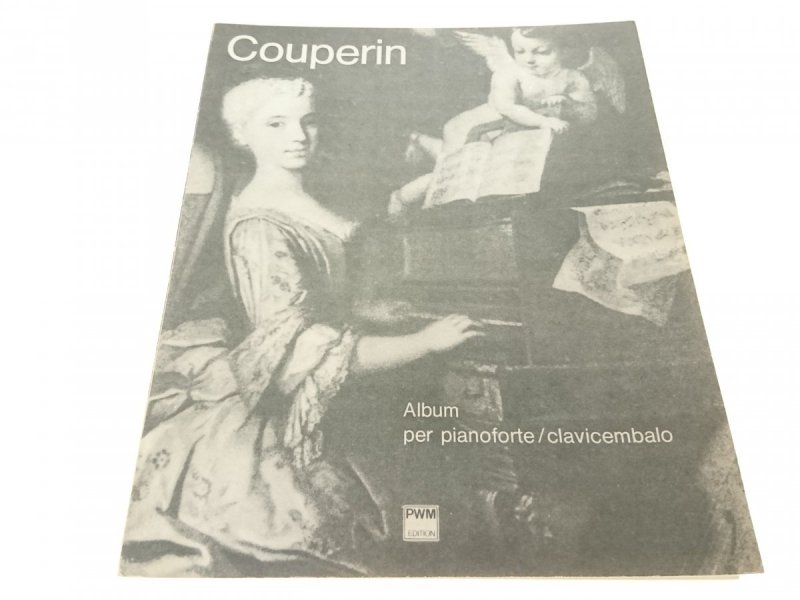 COUPERIN. ALBUM PER PIANOFORTE/CLAVICEMBALO