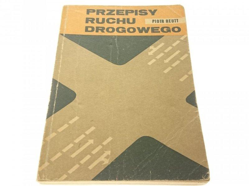 PRZEPISY RUCHU DROGOWEGO - Piotr Reutt 1974