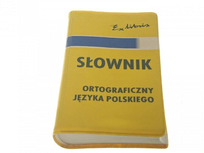 SŁOWNIK ORTOGRAFICZNY JĘZYKA POLSKIEGO - Jędrzejko