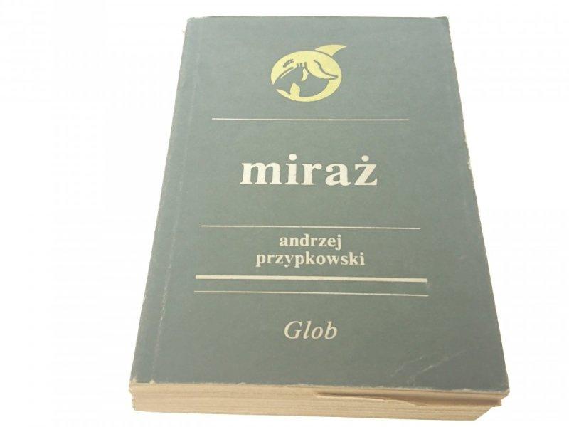 MIRAŻ - Andrzej Przypkowski