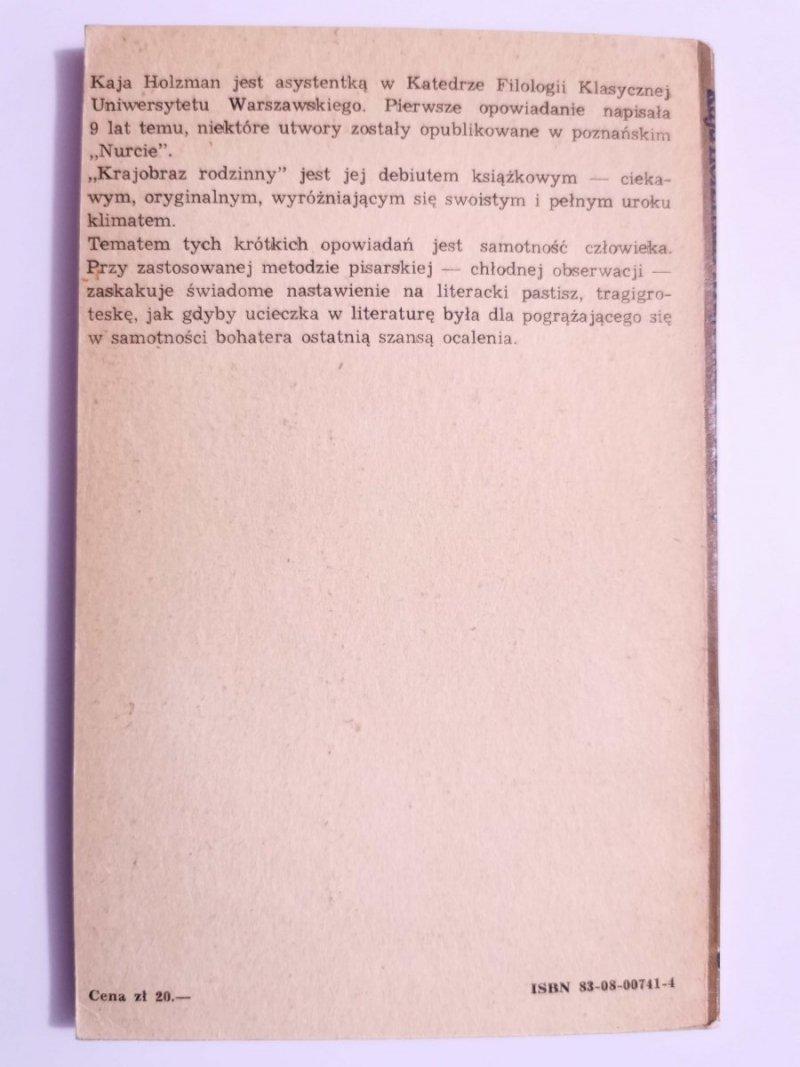 KRAJOBRAZ RODZINNY - Kaja Holzman 1981